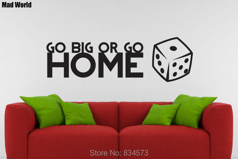 Mad World GO BIG OR GO HOME Dice Wall Art Stickers Wall Decal Home DIY  Decoration Removable Room Decor Wall Stickers