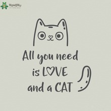 Animal Wall Decal Quotes All You Need Is Love And A Cat Vinyl Stickers Livingrooms Art Mural Removable Home Decor DIY SY394