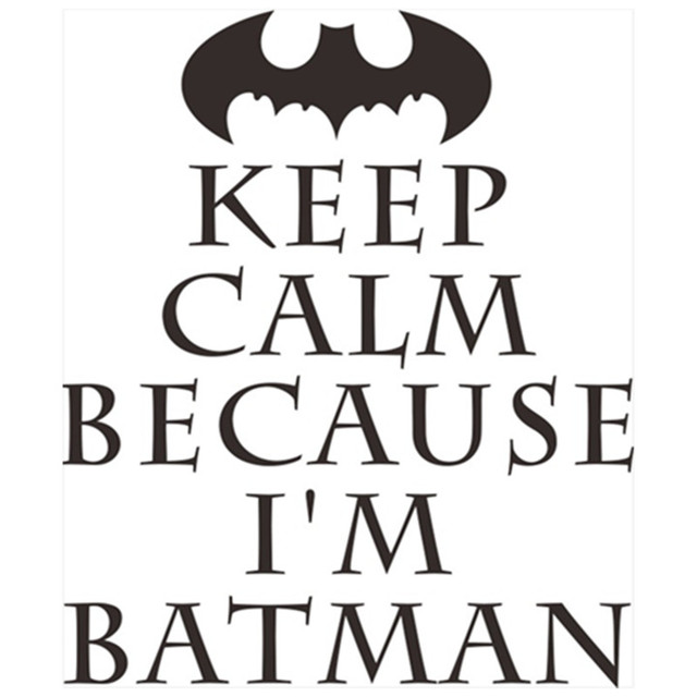 Super hero anime quotes wall sticker keep calm because im batman vinyl decals kids
