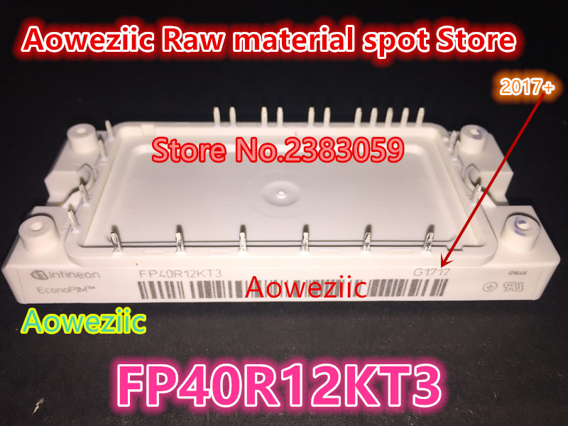 Aoweziic  100% new imported original  FP40R12KE3  FP40R12KT3  FP25R12KT3  FP25R12KE3  BSM35GP120   power module power module 100% new imported original 2mbi200u4h120 power igbt module