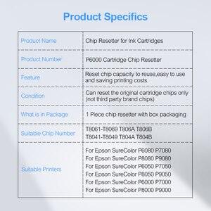Image 5 - P6000 Cartridge Chip Resetter For Epson SureColor P6080 P6050 P7050 P8050 P9050 P6000 P7000 P8000 P9000 Cartridge Chip Restore