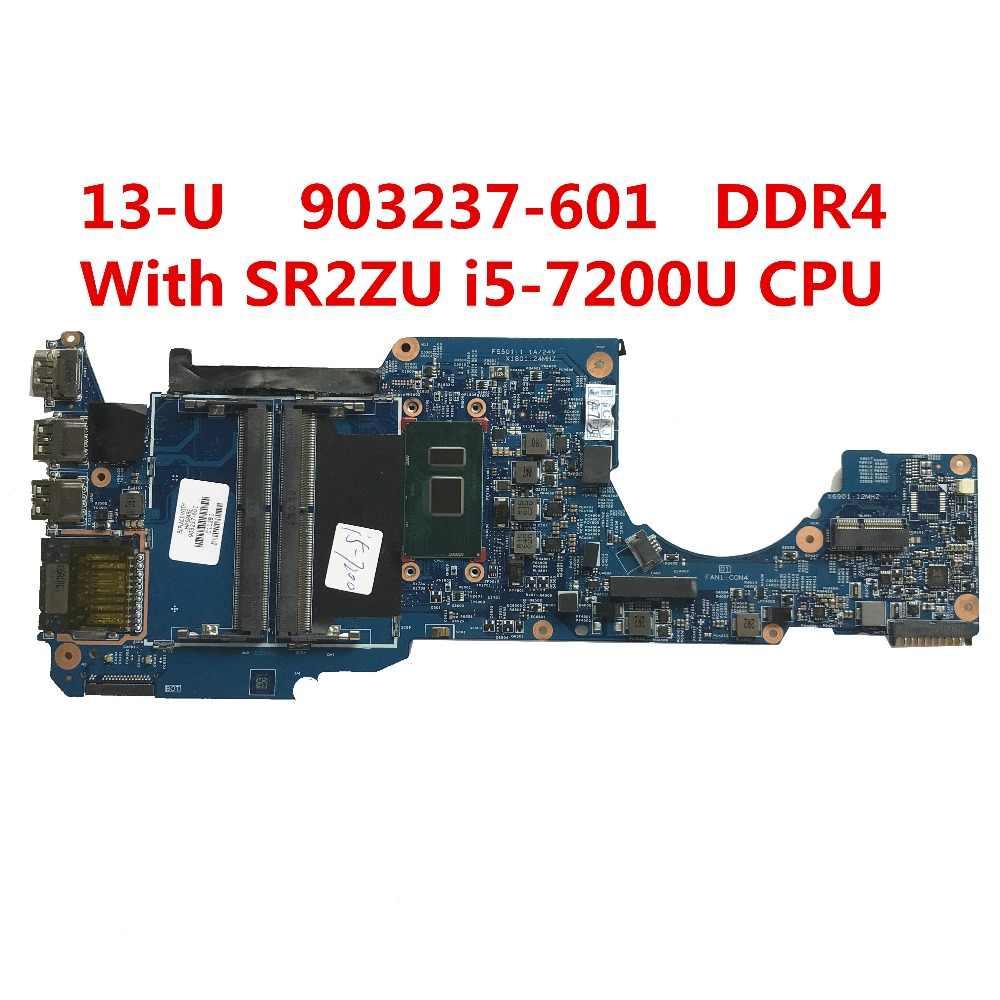 עבור HP Pavilion X360 13-U M3-U סדרת מחשב נייד האם 903237-601 448.07M07.0011 עם SR2ZU i5-7200U מעבד 100% נבדק ספינה מהירה
