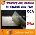 Free Shipping ! 500pcs 4.65'' inch OCA optical clear adhesive,double side sticker For Samsung Galaxy Nexus I9250 175/250um thick