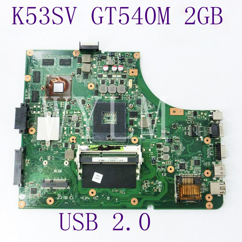 K53SV Mainboard GT540M 2GB N12P-GS-A1 USB 2.0 For Asus A53S X53S P53S K53S K53SV laptop Motherboard 100% Tested Working Well board for 250 044 901d 2gb dae lcc well tested working