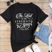 Christian T-Shirt  The Lord Is My Strength And My Song