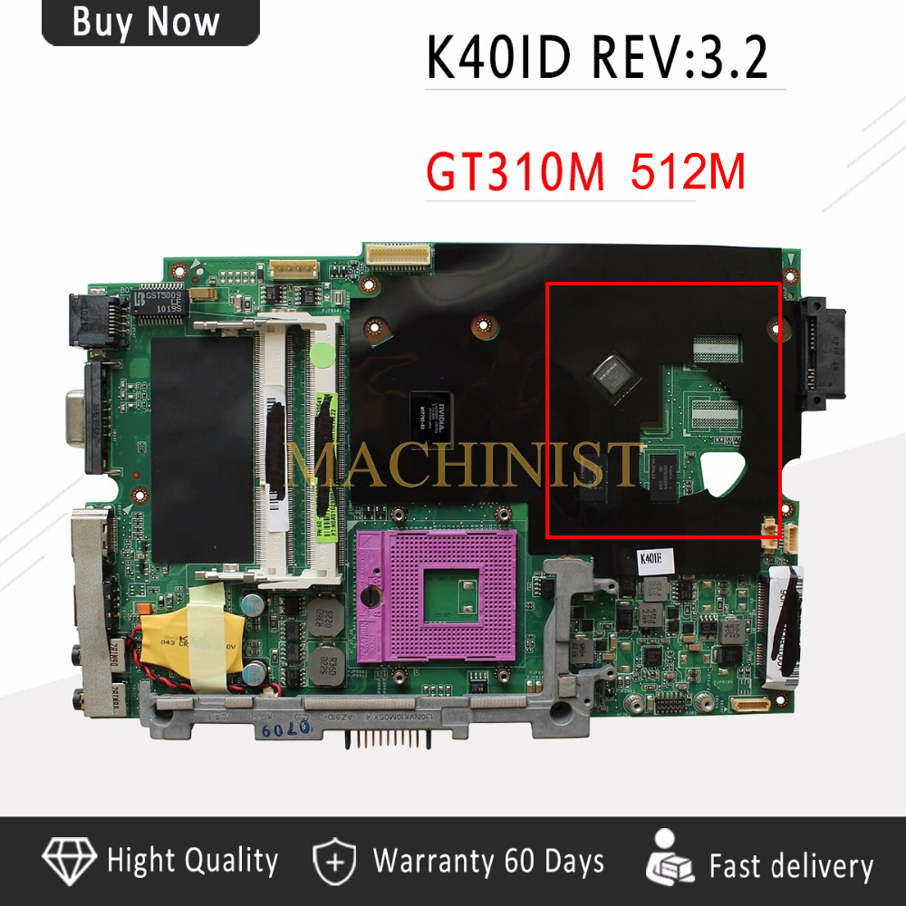 K50ID motherboard REV 3.2 for ASUS K40ID K50ID K40IE K50IE X50DI K40I K50I Laptop motherboard GT310M 512 100% tested intact