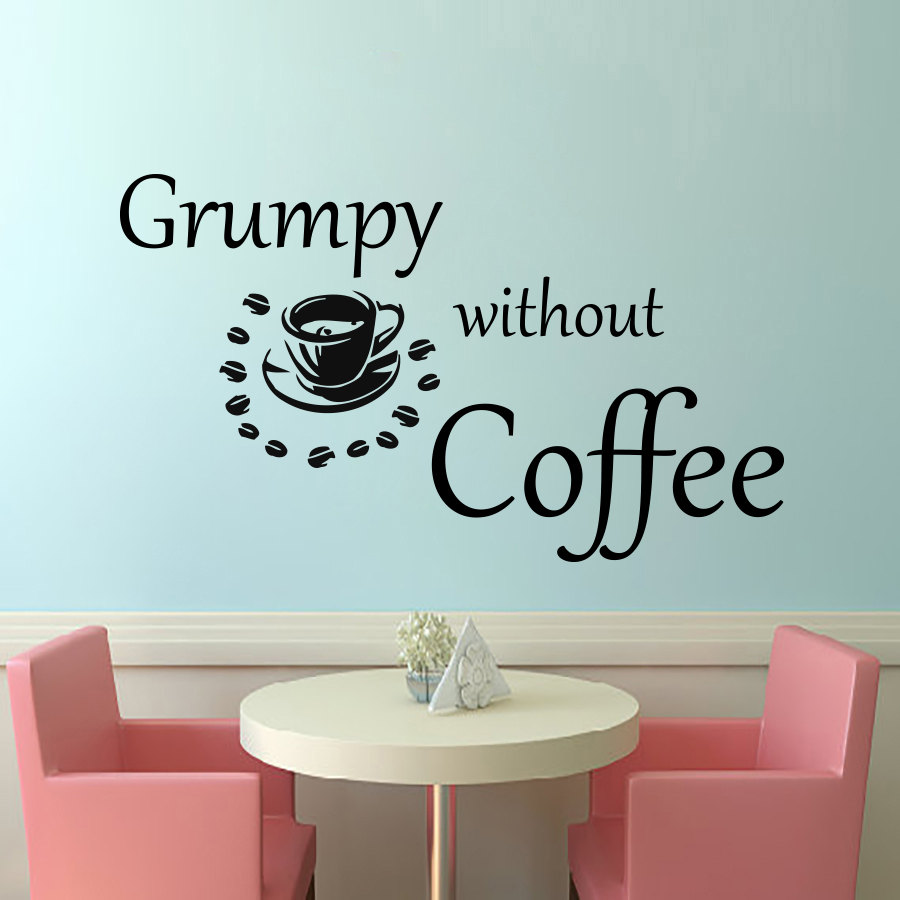 popular coffee wall decorations buy cheap coffee wall decorations dctop grumpy without coffee wall sticker diy home decor vinyl art decals removable a coffee cup