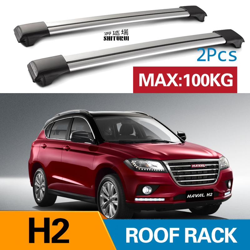 2Pcs Roof bars For HAVAL H2  2017-2018 Aluminum Alloy Side Bars Cross Rails Roof Rack Luggage load 100KG SUV2Pcs Roof bars For HAVAL H2  2017-2018 Aluminum Alloy Side Bars Cross Rails Roof Rack Luggage load 100KG SUV