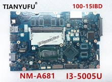 mainboard for Lenovo Ideapad 100 15IBD motherboard CG410/CG510 NM A681 I3 5005U DDR3L Laptop Motherboard tested 100% work