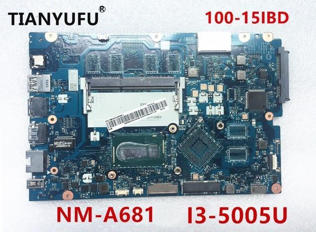 mainboard for Lenovo Ideapad 100 15IBD motherboard CG410/CG510 NM A681 I3 5005U DDR3L Laptop Motherboard tested 100% work