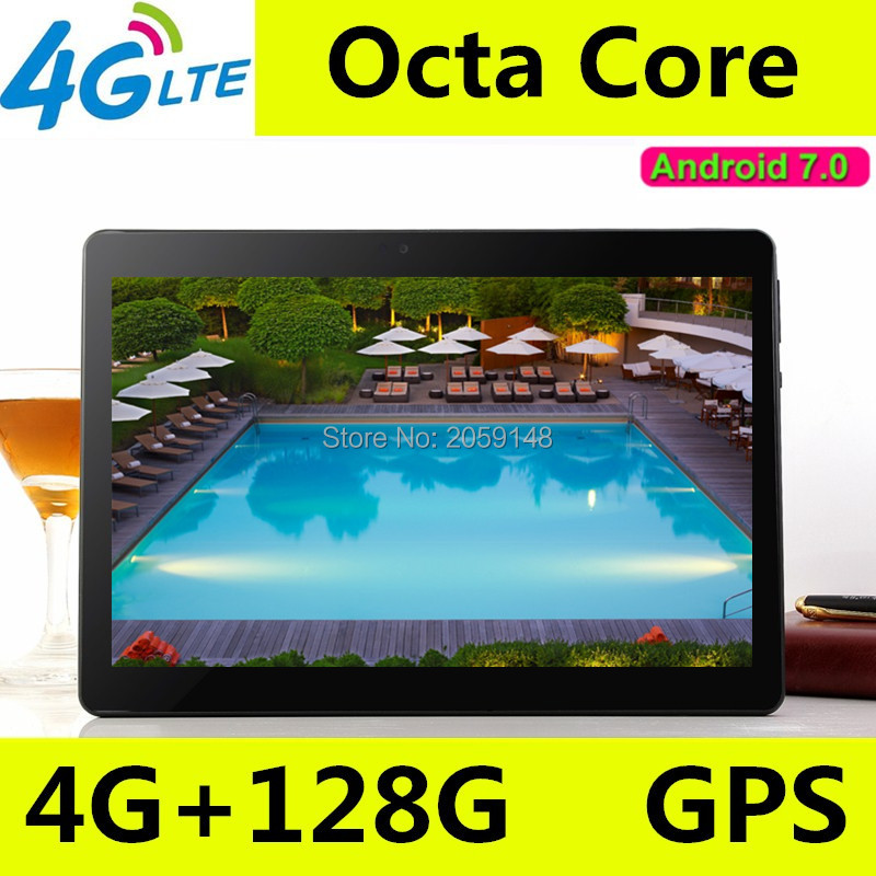 10.1 inch tablet pc Android 7.0 1920*1200 IPS 4GB RAM 128GB ROM 4G FDD LTE Phone Call Octa Core GPS Tablet WiFi Bluetooth phone call tablet 10 1 inch tablet pc android 7 0 original octa core 4gb ram wifi fm ips 1920 1200 3g 4g lte tablets add gifts