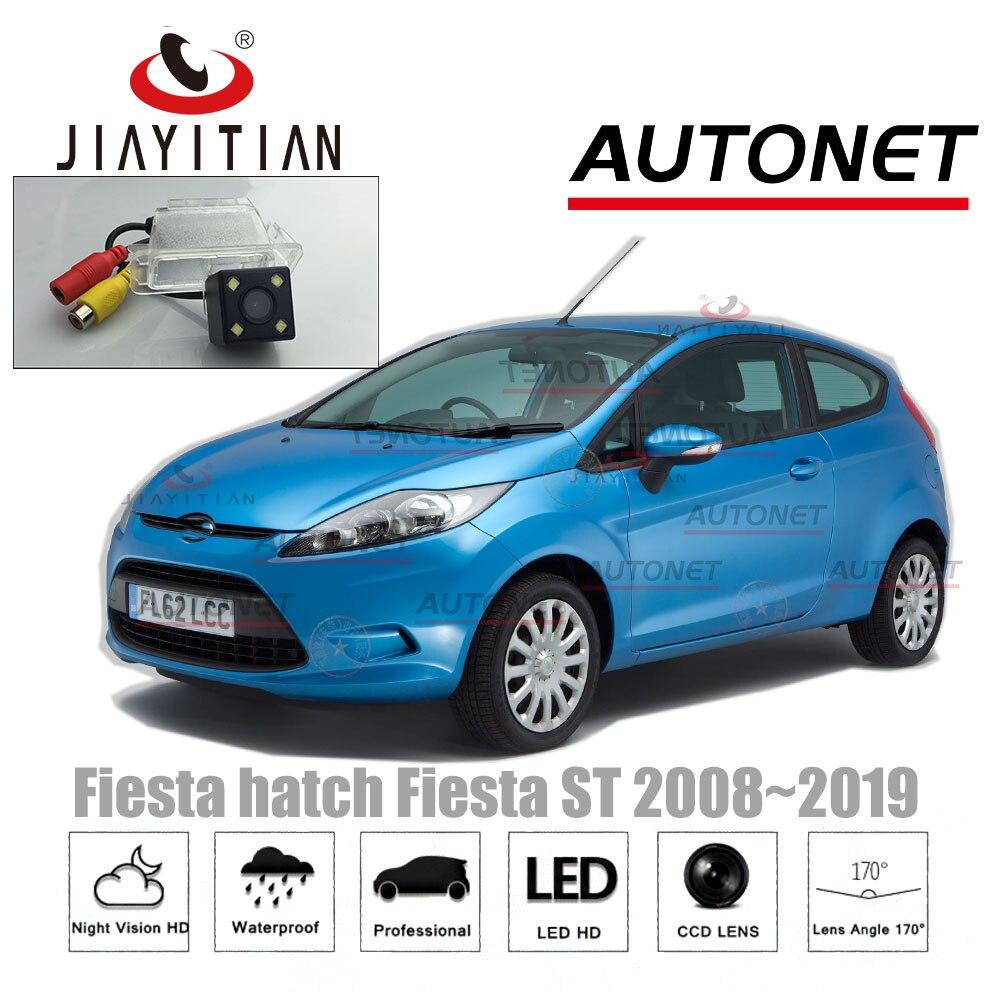 JIAYITIAN Rear View Camera For Ford Fiesta Hatch Fiesta ST