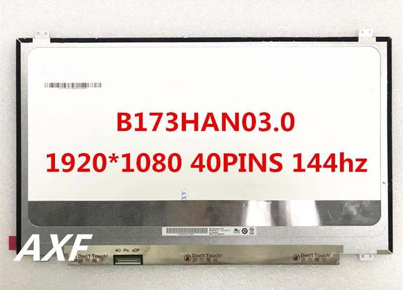 New original B173HAN03.0 B173HAN 144HZ 40-pin EDP interface high score IPS screen brand new original b116xtk01 1 1366 768 edp 40 pin with touch function