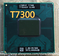 lntel Core Duo T7300 CPU 4M/2.0GHz/800M FSB Scoket 478 Dual-Core Laptop processor  (working 100% Free Shipping)