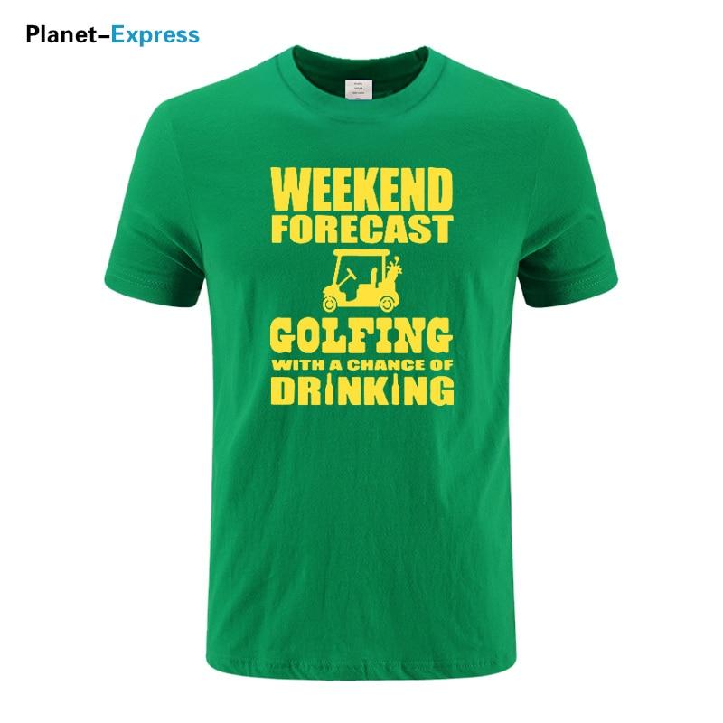 Weekend Forecast Golfing Drinking Print Tops Tee Short Sleeve Fashion Punk T shirt Men 100% Cotton Casual O-neck T Shirt US Size