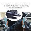 Slot de CD Do Carro Do telefone/aire ventilação 2 em 1 Titular Montagem para iphone xiaomi redmi 3 3 s s3 sony para huawei p9 elephone lite
