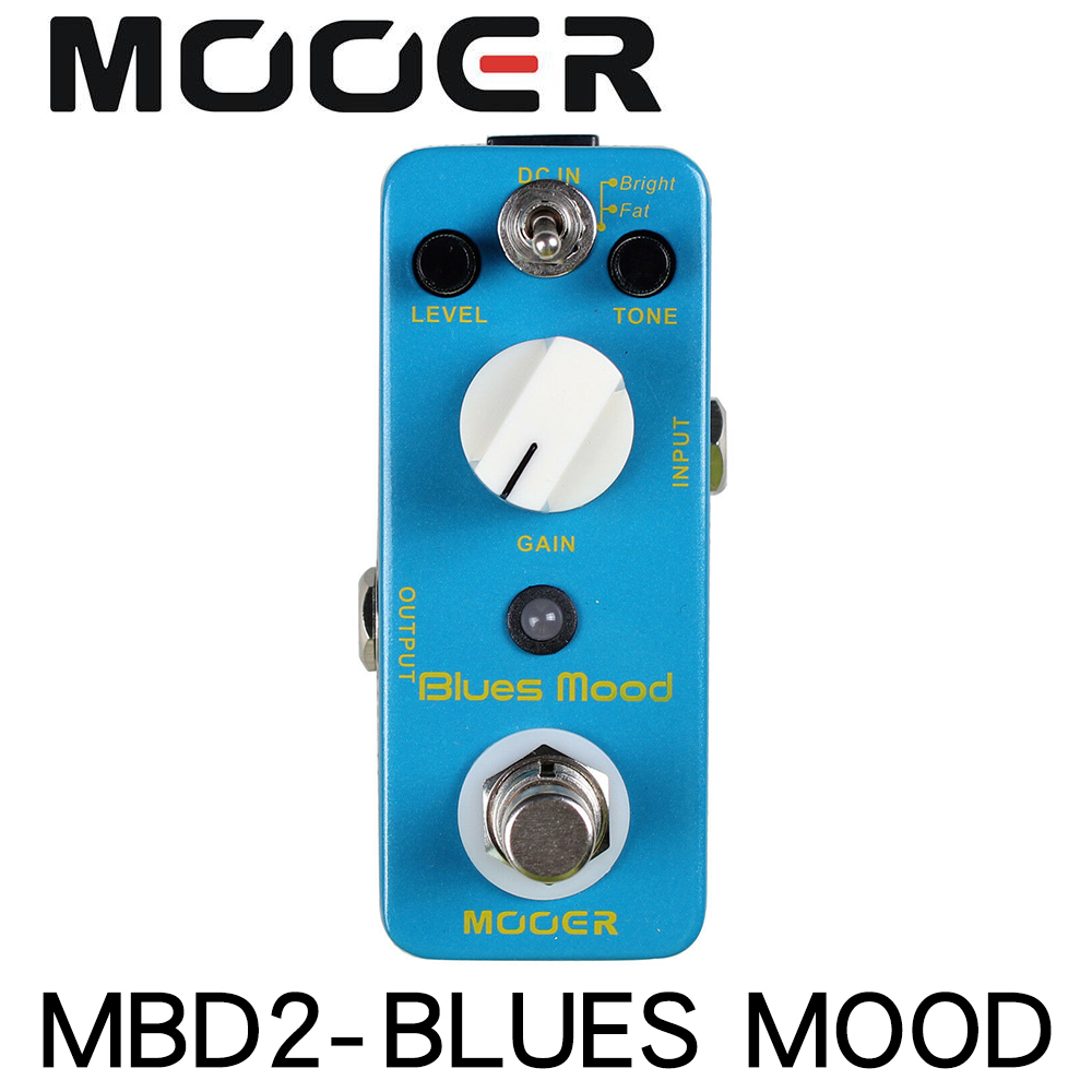 MOOER MBD2 Blue Mood Guitar Pedal Blues Style Overdrive Guitar Effect Pedal 2 Modes Bright Fat