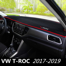 цена на For Volkswagen VW T-ROC T ROC 2017 2018 Car Dashboard Cover Dash Mat Pad Anti-UV Dashmat Sun Shade Instrument Carpet Accessories