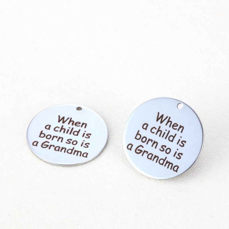 20pcs/lot 25mm New Arrival Stainless Steel Message Letter Charms When a child is born so is a Grandma For Diy Jewelry Making
