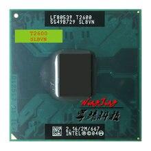 Intel core duo t2600 sl8vn sl9jn 2.1 ghz processador cpu duplo-núcleo 2 m 31 w soquete m/mpga478mt