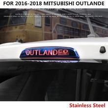 Для 2018-2016 MITSUBISHI OUTLANDER аксессуары наружные задние тормозные огни накладка формовочная наклейка из нержавеющей стали