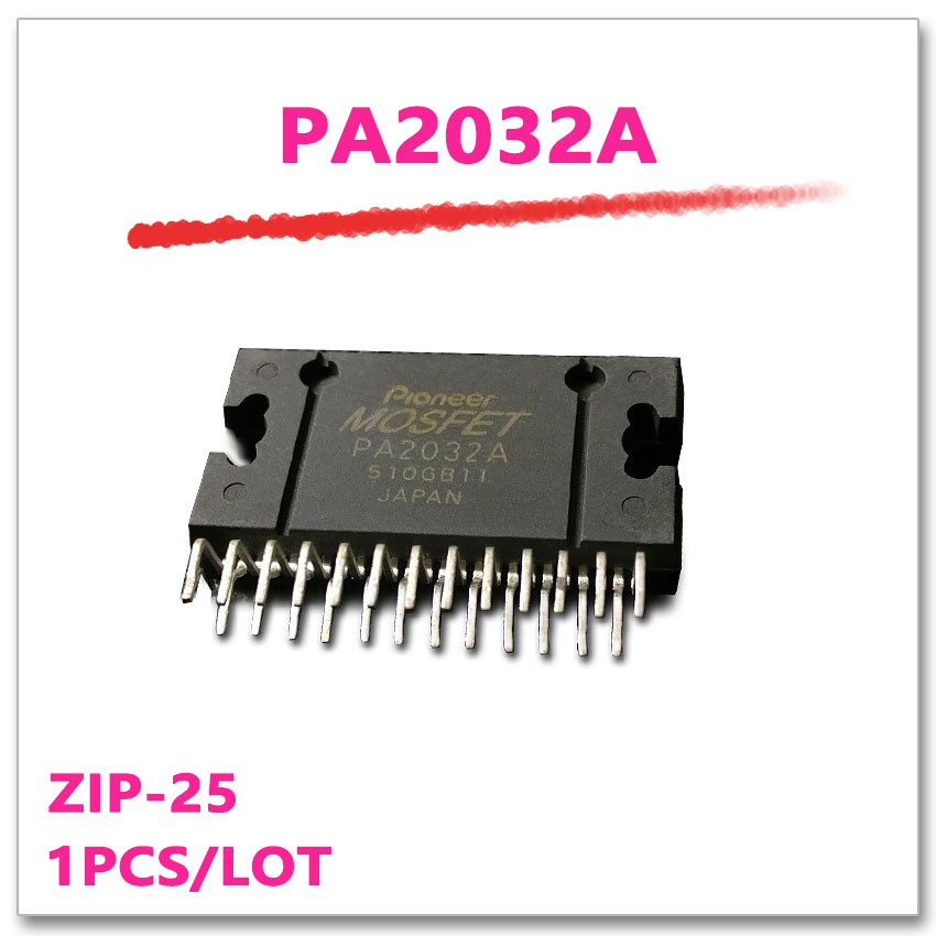 1pcs/lot PA2032A PA2032 ZIP-25 Original authentic and new in stock ZIP25 sca103t d04 sca103t smd12 original authentic and new in stock free shipping 2pcs