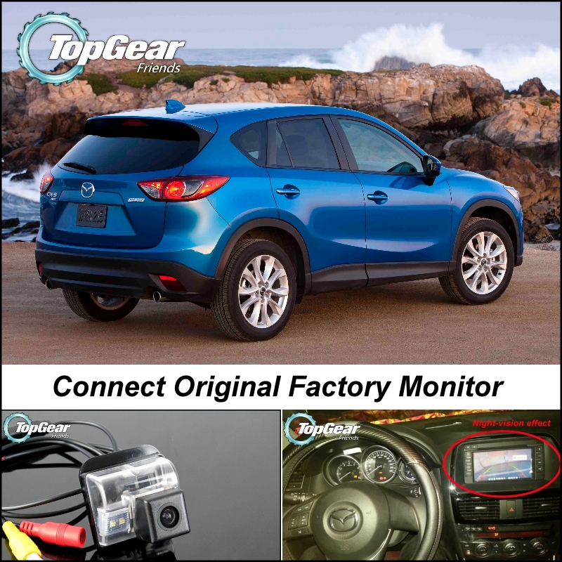Car Camera Connect Original Factory Screen / Monitor For Mazda CX 5 CX 5 CX5 2012~2015 High Quality Rear View Back Up Camera