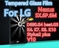 Tempered Glass For LG Gloogle Nexus 5X 6P 6M D690 G4 G4BEAT G5 K4 K7 K8 K10 V10 Stylus2 Plus Screen protect film Nexus5X Nexus6P