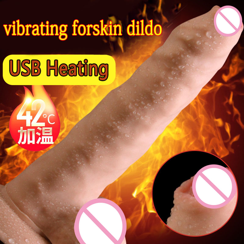 Heating Vibrating Foreskin Dildo Suction Cup Artificial Penis Fake Dick Adult Sex Toys For Woman Realistic Dildos Vibrator usb heated dildos suction cup dildo realistic vibrator dildo foreskin big dick male artificial penis vibrator sex toy for woman
