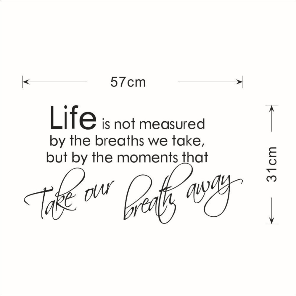 Life Is Not Measured Quote Life Is Not Measuredbreaths Quotes Wall Stickers Kids Room