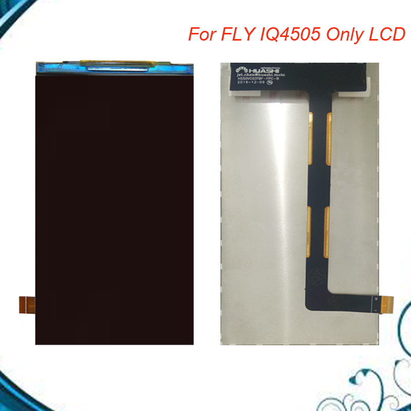 1PC/Lot 100% Tested Lcd For Fly IQ4505 LCD Display Screen Replacement Part Fast Shipping