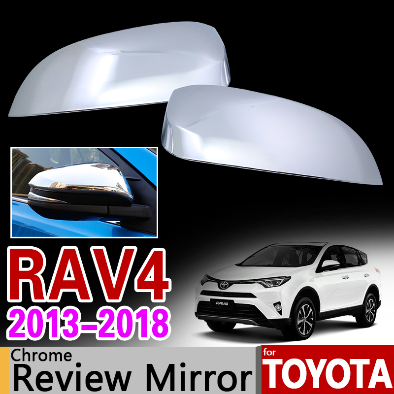 For Toyota RAV4 2013 2018 Chrome Rearview Mirror Covers Trim RAV 4 XA40 2014 2015 2016