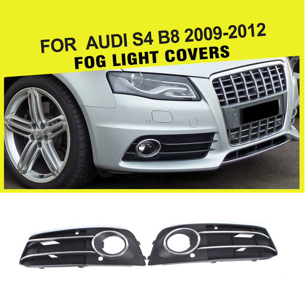 ABS Front Fog Lamp Mask Car Fog Light Covers Grill for Audi A4 B8 Sline / S4 B8 2009 - 2012 for audi a4 b8 s4 a4 allroad 2008 2009 2010 2011 2012 2013 2014 2015 car styling right side led fog light fog lamp