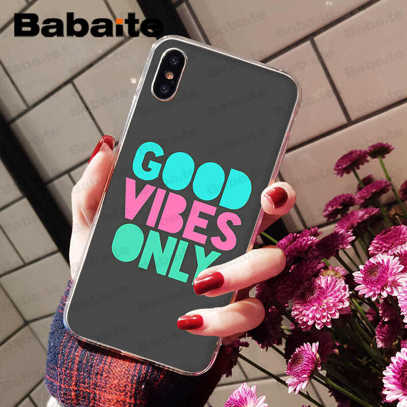 Babaite Good Vibes Only высокое качество Мягкие TPU чехол для телефона чехол для iPhone 8 7 6 6 S плюс 5 5S SE XR X XS MAX Coque Shell