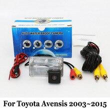 Автомобильная Камера Заднего вида Для Toyota Avensis (T250/T270) 2003 ~ 2015/RCA AUX Проводной Или Беспроводной/HD CCD Ночного Видения Парковки Камеры