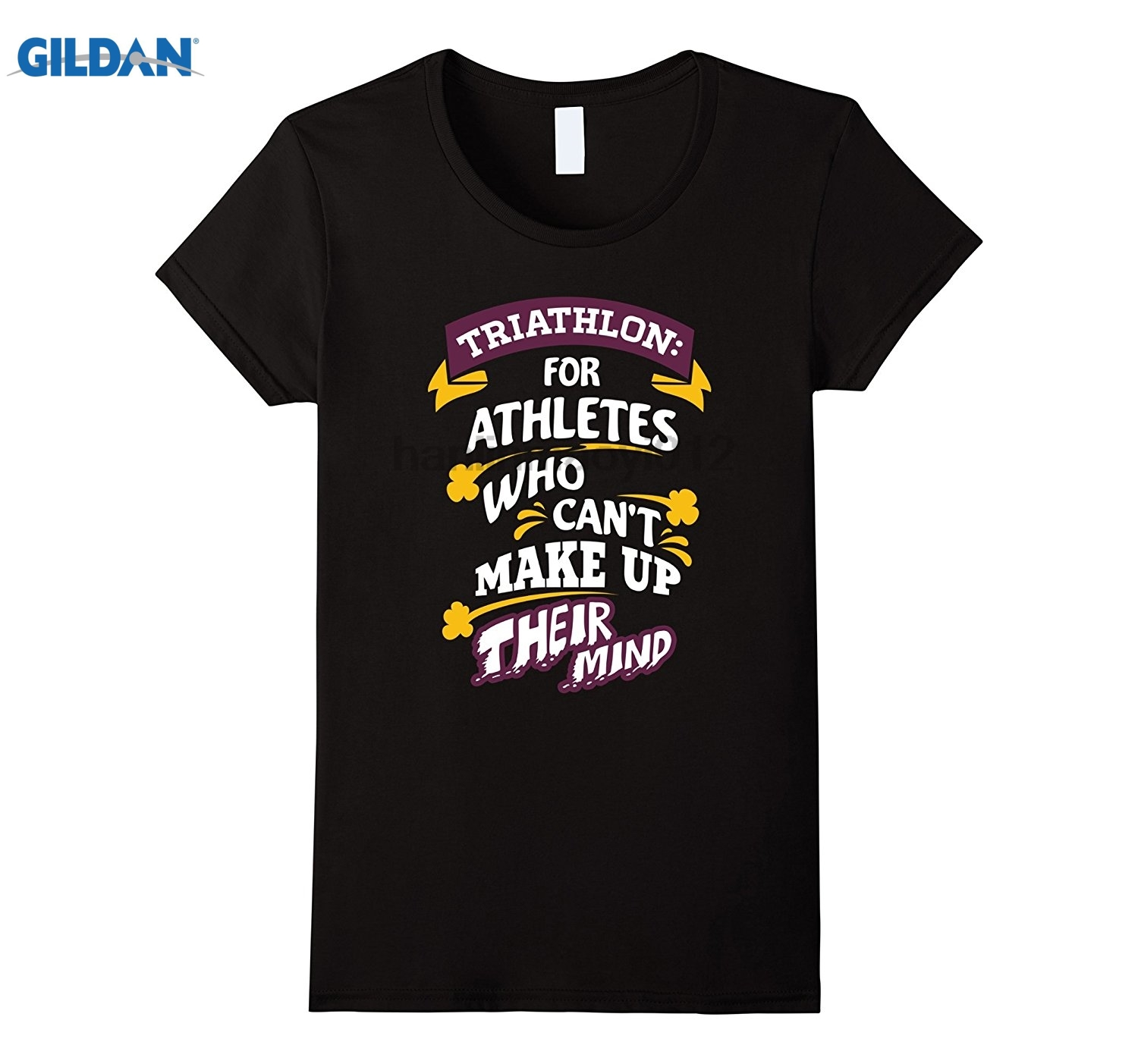 GILDAN Triathlon for Athletes Who Cant Triathlon Gift Idea T-Shirt Hot Womens T-shirt