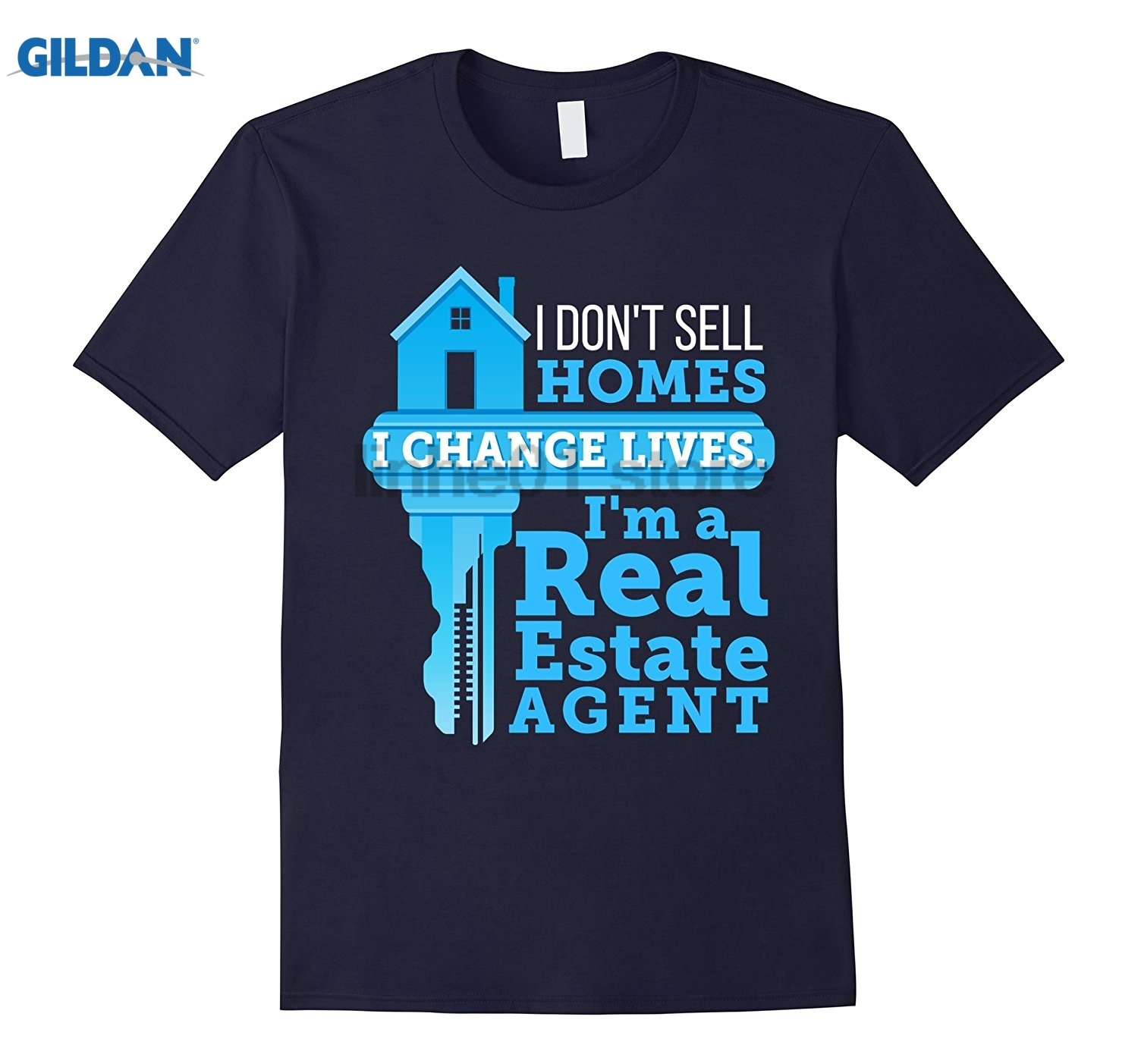 GILDAN I Dont Sell Homes I Change Lives Real Estate Agent T-Shirt Hot Womens T-shirt