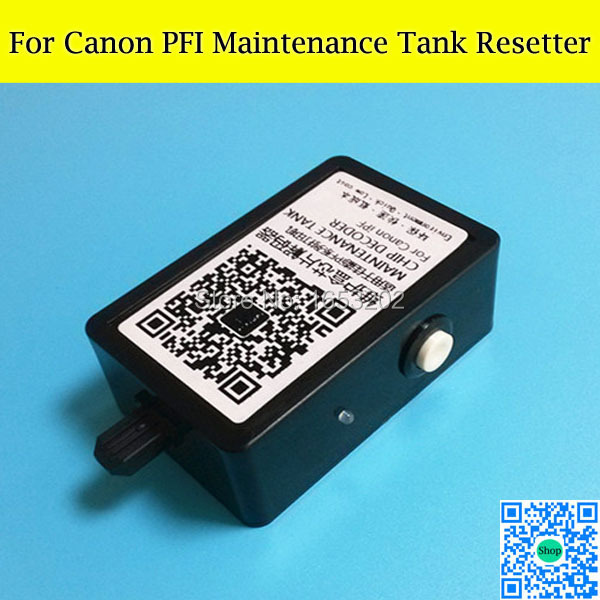 High Quality For Canon Maintenance/Waste Ink Tank Chip Resetter iPF9010s/8000/8110/8010s/710/700/5100/500/510 new and original maintenance tank for hp z6100 waste ink tank with compatible chip on high quality