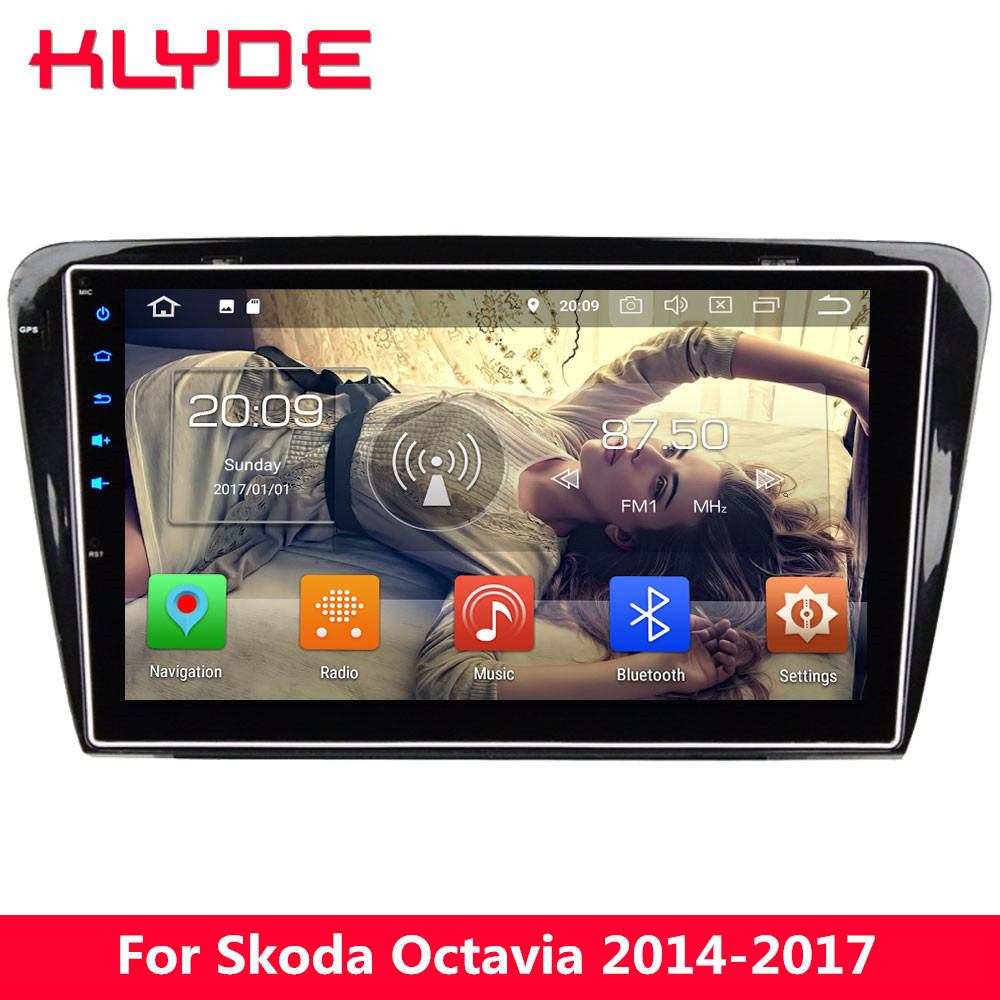 KLYDE 10.1 4G WIFI Octa Core Android 8 4GB RAM 32GB ROM BT Car DVD Multimedia Player GPS Navigation For Skoda Octavia 2014-2017
