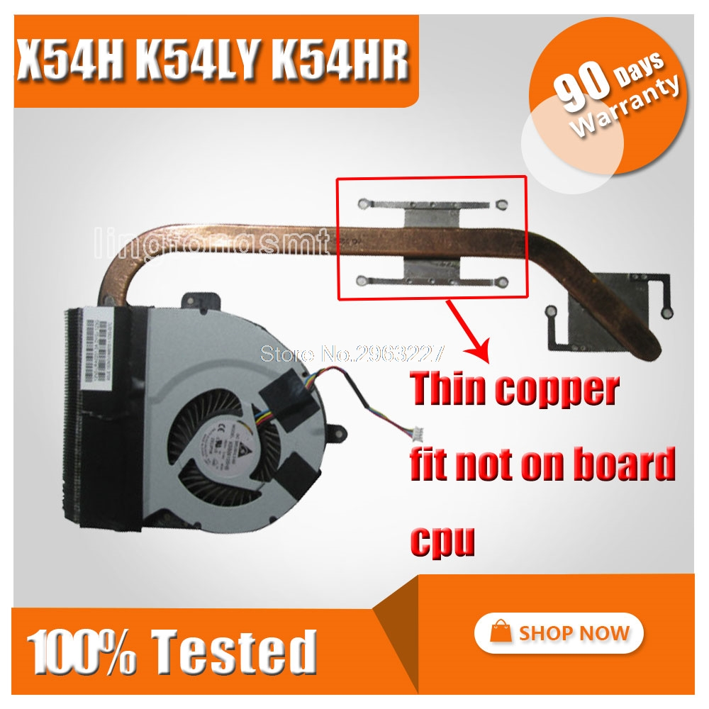 все цены на For ASUS Heat sink Heatsink Cooler X54 X54H K54LY K54HR Laptop CPU cooling Fan Radiator Free shipping heatsink онлайн