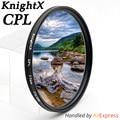 KnightX 49mm 52mm 55mm 58mm 67mm 77mm Filtro cpl para Canon acessórios de lente Lentes da câmera DSLR d5100 D5500 d3300 D5300 DA Nikon CPL