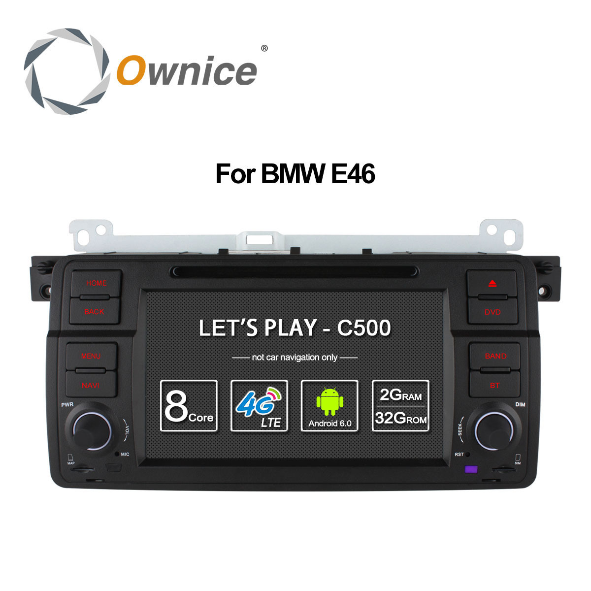 Ownice C500 Android 6.0 Octa 8 Core for bmw E46 M3 car dvd gps navi wifi 4G BT Radio RDS 2GB RAM 32GB ROM support DAB+ TPMS seicane 8 core android 8 0 9 1din car radio gps navi for bmw 3 series e46 m3 316i 318i 320i 323i 325i with wifi bluetooth 32g