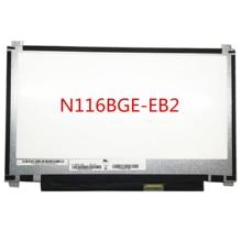 Gratis verzending N116BGE EB2 B116XTN02.3 B116XTN02.2 B116XTN01.0 voor Asus X205 X205T X205TA EDP 30 Pins up en down schroefgaten