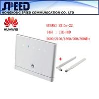 Desbloqueado Huawei B315s-22 150 150mbps CAT4 4G cpe router wifi 3g 4g mifi PK HUAWEI B593 CPE Router inalámbrico + 2 unids antena B310