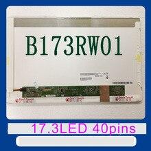 Freies verschiffen B173RW01 V.3 V.5 V.4 N173FGE-L23 LTN173KT01 LTN173KT02 LP173WD1 TLA1 LP173WD1 TLN2 Laptop-lcd-bildschirm panel 40pin