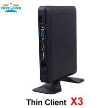 Participant Linux Embarqué Client Léger X3 Avec Dual Core 1.5 GHz PC Station RDP 7.1