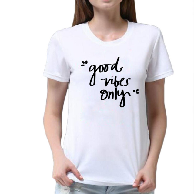 Good Vibes Only T shirt Women Slogan Hipster Quotes Graphic Tee