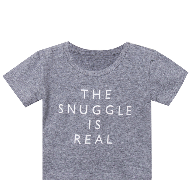 8a04a7086 Newborn Kid Summer Clothes The Snuggle Is Real Baby Boys Girls Short Sleeve  T Shirts Outfit Tops Tee