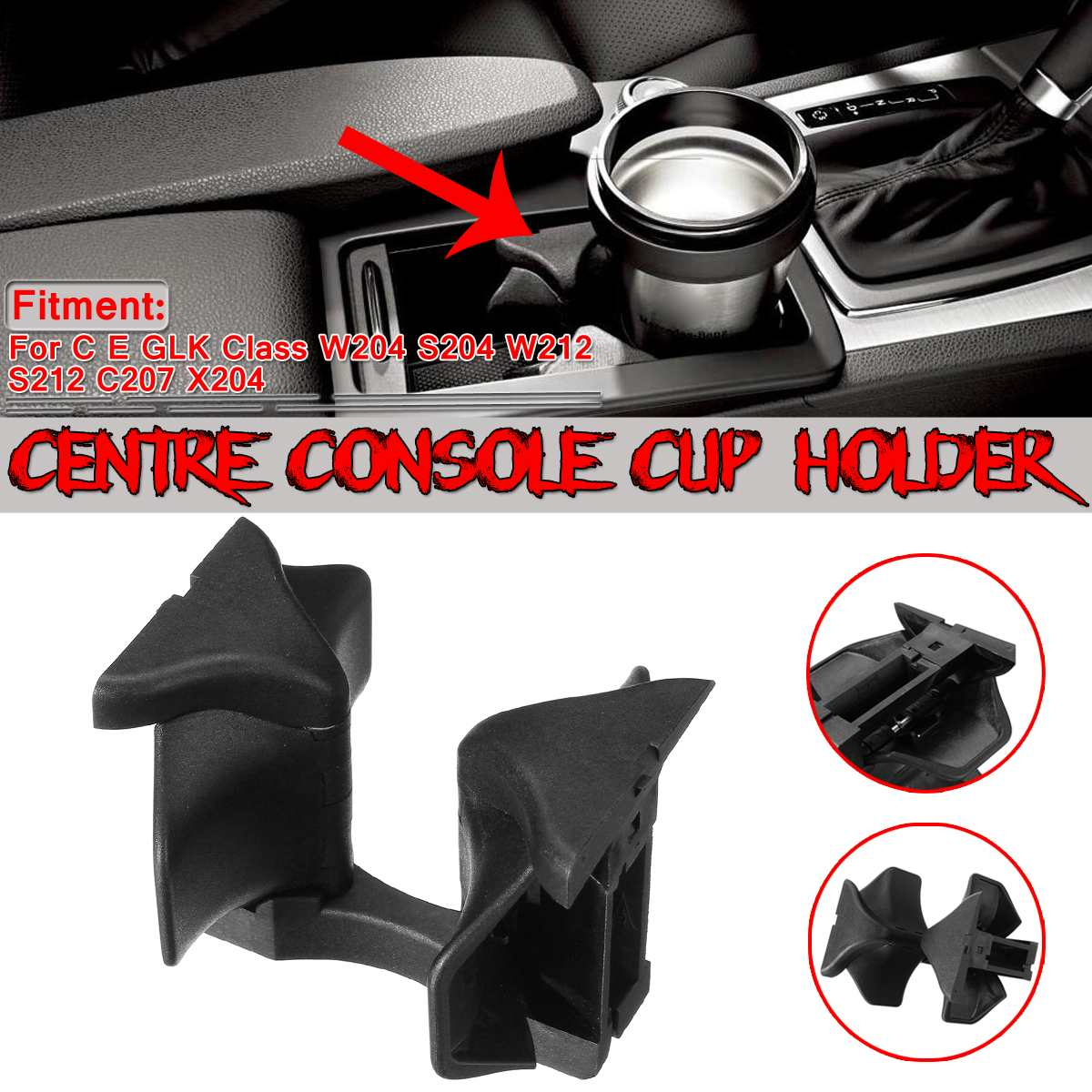 W204 W212 Centre Console Car Cup Holder For Mercedes For Benz C E Class W204 S204 W212 S212 C207 Water Cup Drink Holder Insert