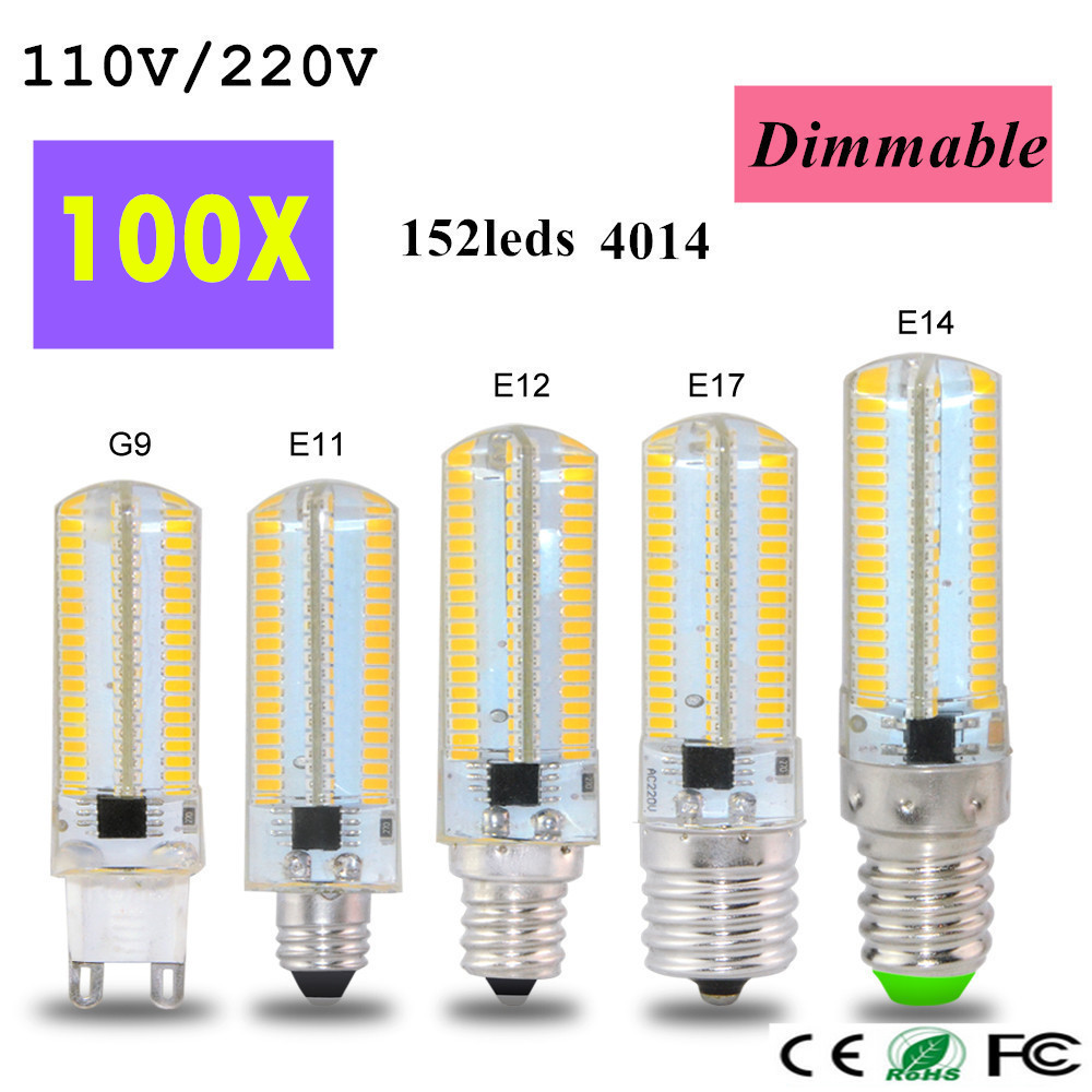 100pcs Dimmable 110V / 220V 6W G9 B15 E17 E14 E12 E11 LED Corn light Bulb 3014SMD 152 LEDs Led lamp For Crystal Chandelier light
